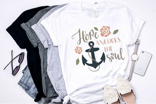 SHORT SLEEVE GRAPHIC TEES SHIRT Hope Anchors the Soul