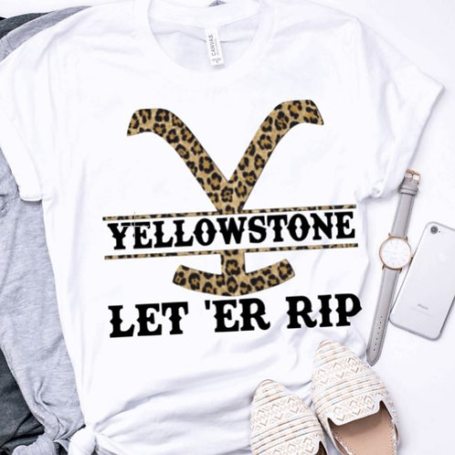 SUBLIMATED TRANSFER ONLY Yellowstone Let ER Rip