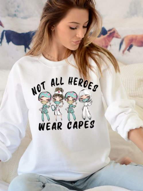 SUBLIMATED Sweatshirt Not All Heroes Wear Capes