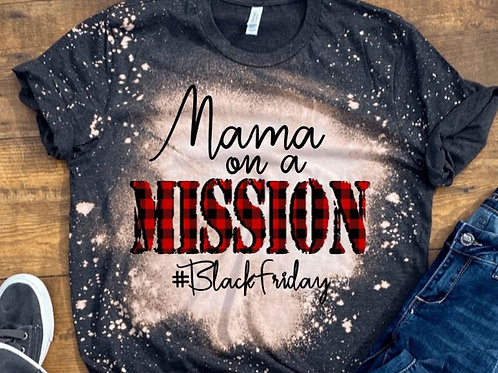 BLEACHED TEE Short or Long Sleeve Black Friday On a Mission ANY NAME