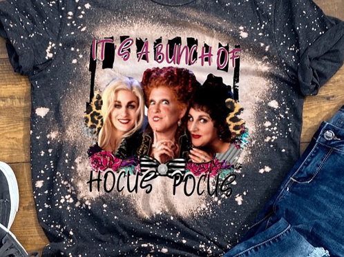 BLEACHED TEE Short or Long Sleeve Its a Bunch of Hocus Pocus