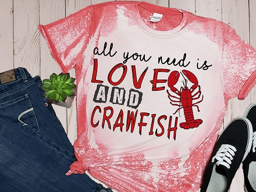 BLEACHED TEE Short or Long Sleeve All You Need is Love and Crawfish