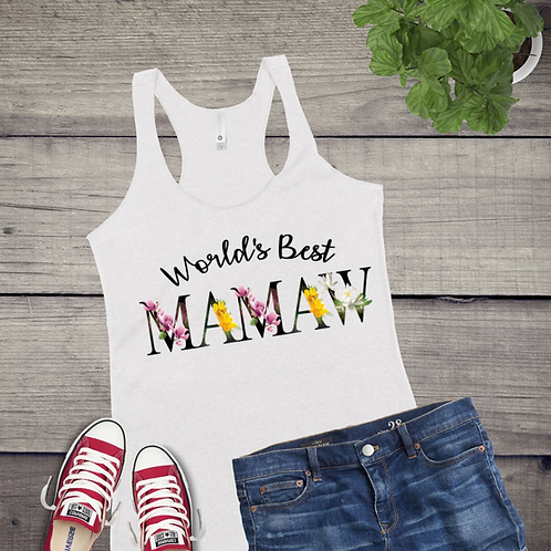 Tank Top GRAPHIC SUBLIMATED SHIRT Worlds Best Mamaw