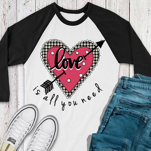 SUBLIMATED TEE RAGLAN LOVE Valentine's Love Is All You Need Pink Heart