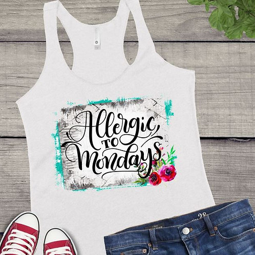 SUBLIMATED Tank Top GRAPHIC SHIRT Allergic to Mondays