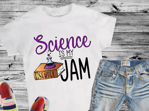 SUBLIMATED TEE Back to School Science is My Jam