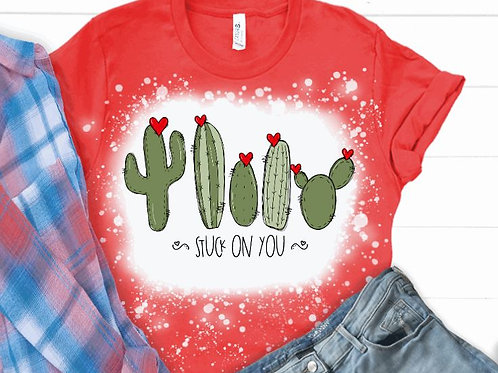 BLEACHED TEE Short or Long Sleeve Be My Valentine Cactus Stuck On You