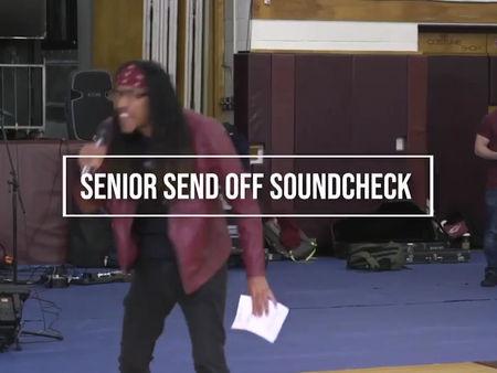 SoundCHECK SENIOR SEND-OFF