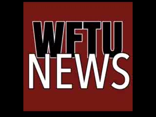 WFTU News: May 6th