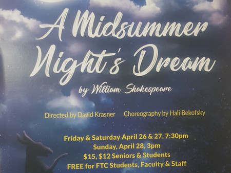 A Midsummer Night's Dream comeS to FTC