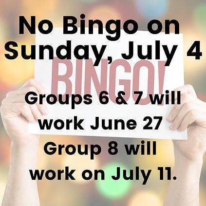 No Bingo on Sunday, July 4.png