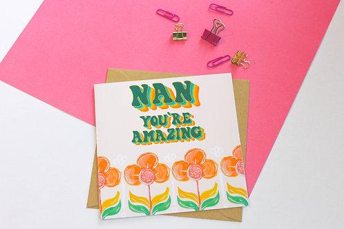 Nan You're Amazing Greeting Card