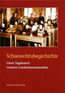 SCHUEUSCHTUBEGSCHICHTE - Werner Jakob May