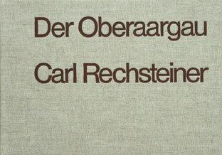 DER OBERAARGAU - Carl Rechsteiner