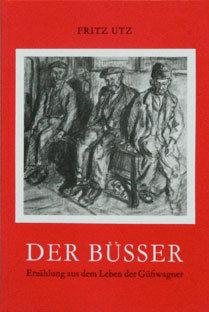 DER BÜSSER - Fritz Utz