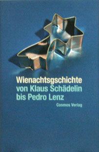 WIENACHTSGSCHICHTE - Pedro Lenz, Klaus Schädelin