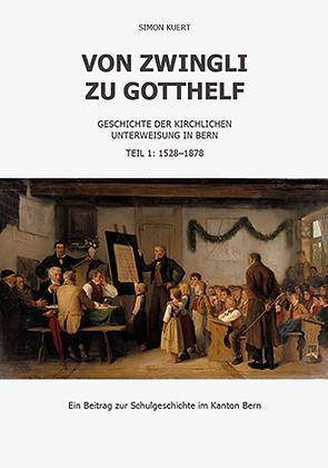 Von Zwingli zu Gotthelf