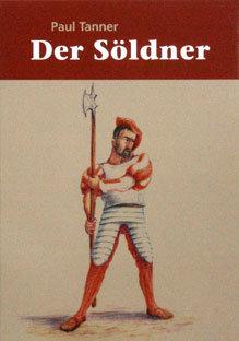 DER SÖLDNER - Paul Tanner