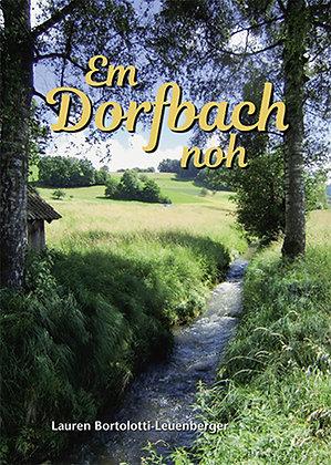 Em Dorfbach noh