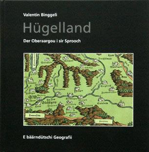 HÜGELLAND - Valentin Binggeli