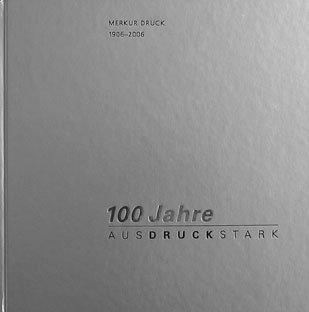 MERKUR DRUCK 1906 - 2006