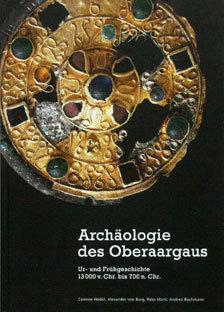 ARCHÄOLOGIE DES OBERAARGAUS