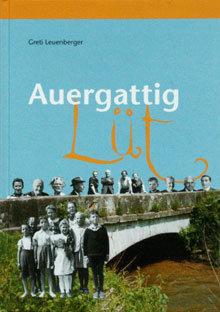 AUERGATTIG LÜT - Greti Leuenberger