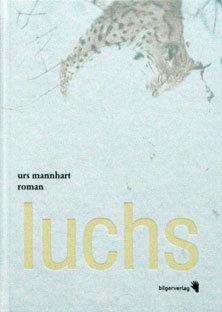 LUCHS - Urs Mannhart