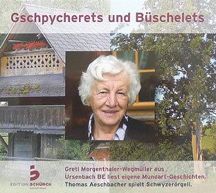 GSCHPYCHERETS UND BÜSCHELETS - Greti Morgenthaler