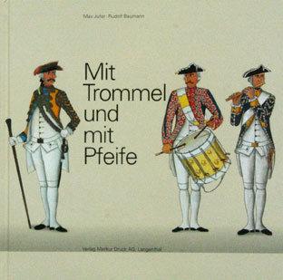 MIT TROMMEL UND MIT PFEIFE - M.Jufer / R.Baumann