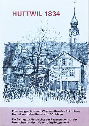 HUTTWIL 1834 - Jürg Rettenmund