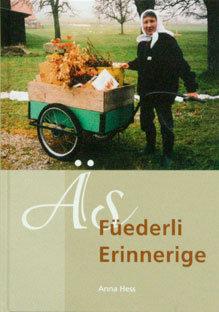 ÄS FÜEDERLI ERINNERIGE - Anna Hess