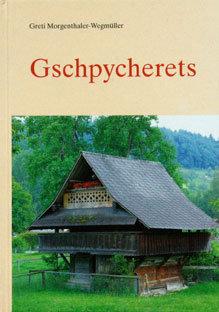 GSCHPYCHERETS - Greti Morgenthaler-Wegmüller