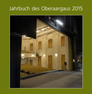 JAHRBUCH DES OBERAARGAUS 2015