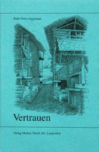VERTRAUEN - Ruth Fritze-Eggimann