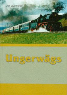 UNGERWÄGS - Greti Leuenberger