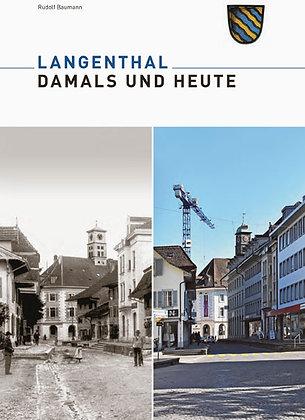 LANGENTHAL - damals und heute
