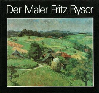 DER MALER FRITZ RYSER