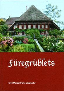 FÜREGRÜBLETS - Greti Morgenthaler-Wegmüller