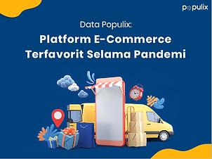Ini platform e-commerce favorit konsumen selama pandemi!