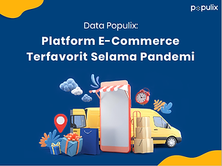 E-commerce Pilihan Konsumen Selama Pandemi