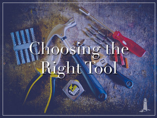 Using the Right Tool