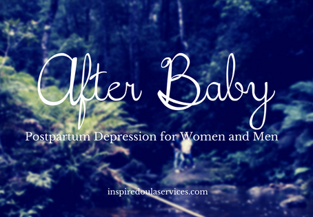 After Baby - Postpartum Depression for Women and Men