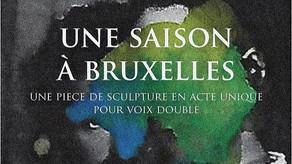 UNE SAISON A BRUXELLES