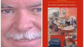 Ricardo Rodríguez Santos: de ida y vuelta con Reinaldo Arenas