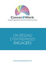 Cancer@Work : plaquette de présentation des actions de l'asociation