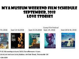 September MYA Museum film schedule. Please note Sept. 29 will be our 1st Covey Film Festival movie.
