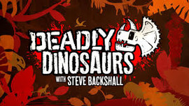 Deadly Dinosaurs with Steve Backshaw