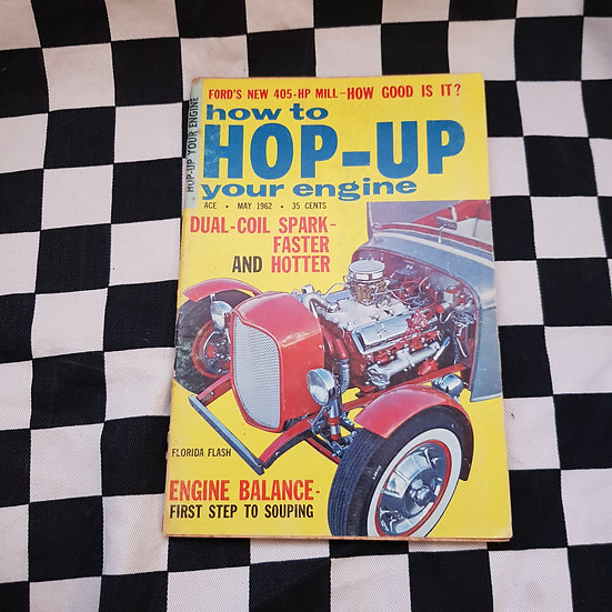Little Pages HOP UP YOUR ENGINE May 1962 Hot Rod Magazine