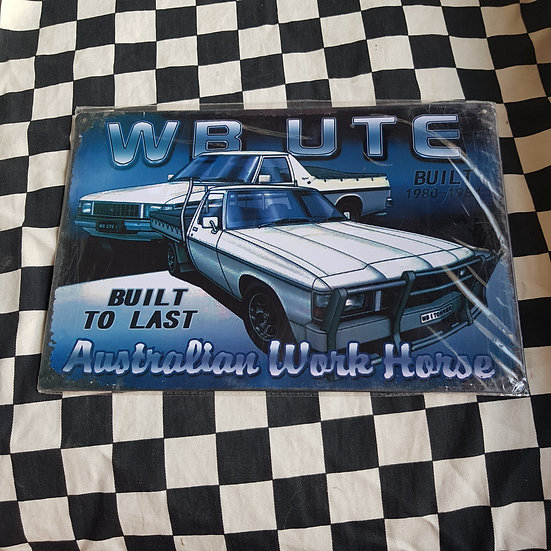 Tin Sign Repro 20x30 Holden WB Ute